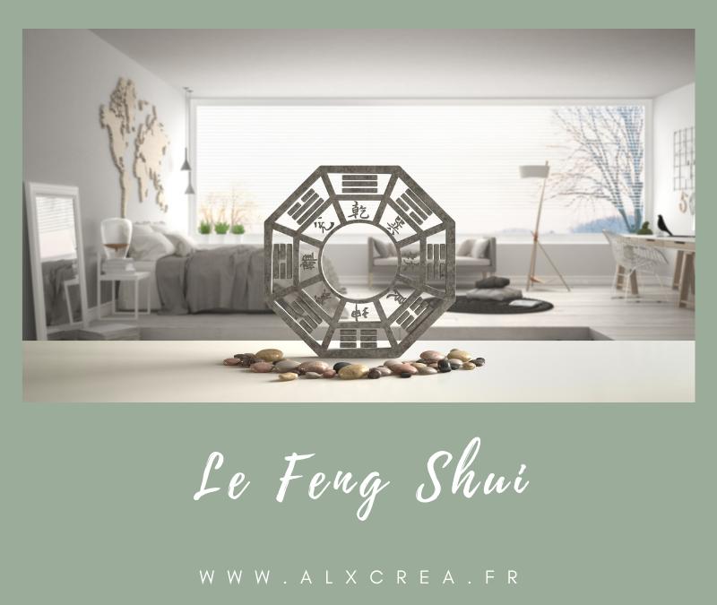 Le Feng Shui : équilibre & harmonie dans nos espaces de vie